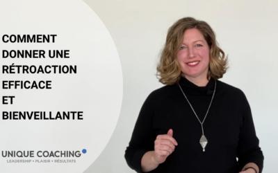 Comment donner une rétroaction efficace et bienveillante